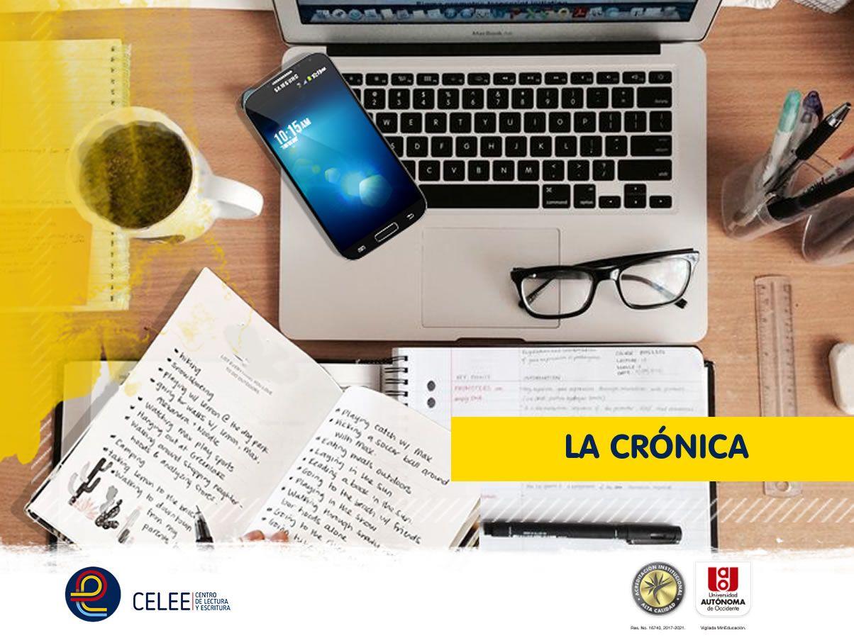 Características Y Recomendaciones Para Escribir Una Crónica